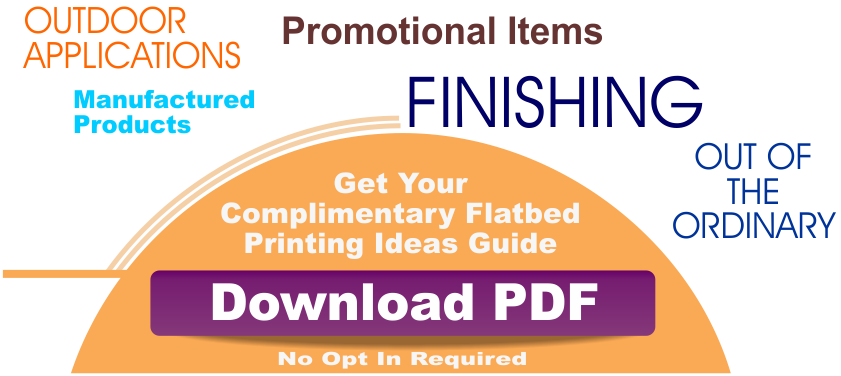 Download Flatbed Printing Ideas Guide